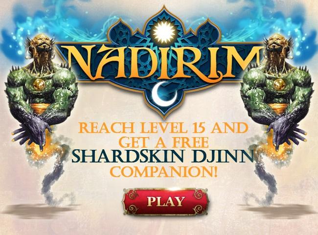 Pulsa en la imagen para verla en tamaño completoNombre: Nadirim Reach level 15 and get Free Shardskin Djinn companion.jpgVisitas: 1868Tamaño: 139.1 KBID: 4988