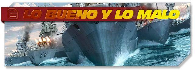 World of Warships: lo bueno y lo malo