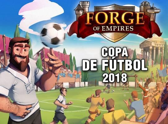Forge of Empires Copa de Fútbol 2018 - Mundial Fútbol 2018