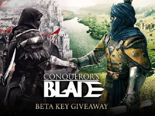 Conqueror's Blade Closed Beta Giveaway - Conqueror's Blade Closed Beta Giveaway