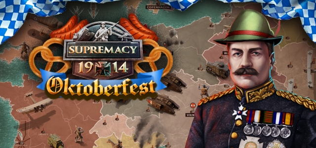 Supremacy 1914 Oktoberfest